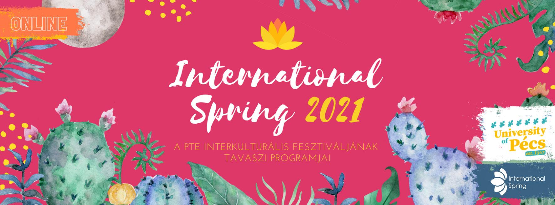 International Spring Pécs - Pécsi Nemzetközi Tavasz, PTE