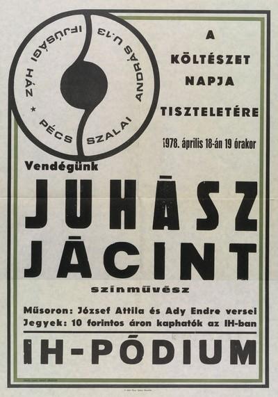 Költészet Napja 1970 Pécs Ifjúsági Ház Juhász Jácint